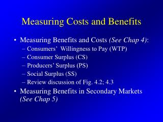 Measuring Costs and Benefits