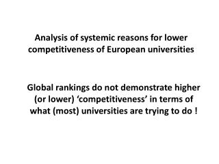 Analysis of systemic reasons for lower competitiveness of European universities
