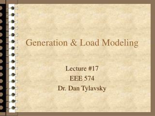 Generation & Load Modeling