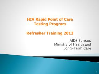 AIDS Bureau, Ministry of Health and Long-Term Care