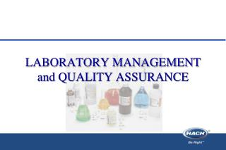 LABORATORY MANAGEMENT  and QUALITY ASSURANCE