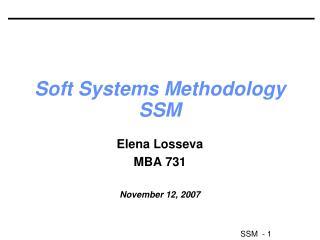 Soft Systems Methodology SSM