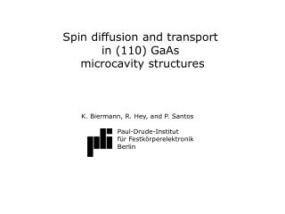 Spin diffusion and transport  in (110) GaAs  microcavity structures