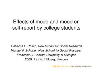 Effects of mode and mood on self-report by college students