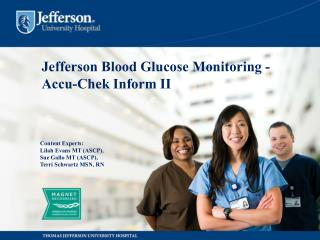 Jefferson  Blood Glucose Monitoring -Accu-Chek Inform II
