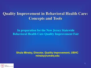 Quality Improvement in Behavioral Health Care: Concepts and Tools