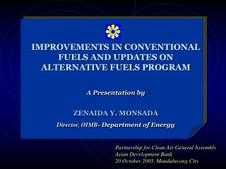 IMPROVEMENTS IN CONVENTIONAL FUELS AND UPDATES ON ALTERNATIVE FUELS PROGRAM