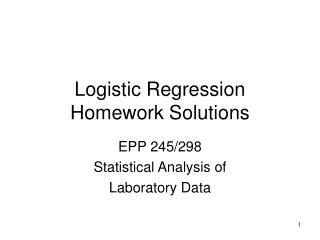 Logistic Regression Homework Solutions