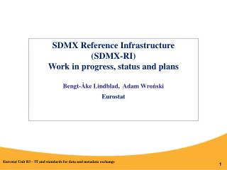 SDMX Reference Infrastructure (SDMX-RI) Work in progress, status and plans