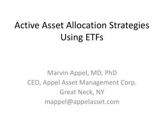 Active Asset Allocation Strategies Using ETFs