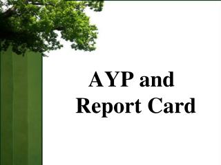 AYP and Report Card