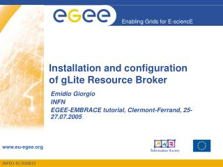 Installation and configuration  of gLite Resource Broker