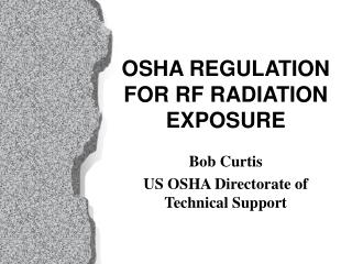 OSHA REGULATION FOR RF RADIATION EXPOSURE