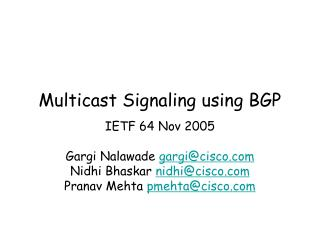 Multicast Signaling using BGP