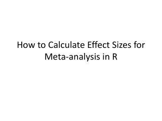 How to Calculate Effect Sizes for Meta-analysis in R