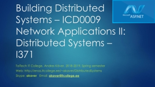 Building Distributed Systems – ICD0009 Network Applications II: Distributed Systems – I371