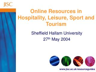 Online Resources in Hospitality, Leisure, Sport and Tourism
