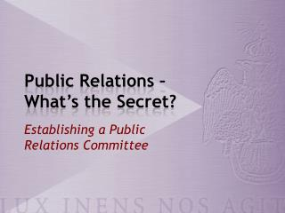 Public Relations – What's the Secret?