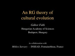 An  RG  theory of cultural evolution
