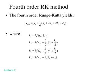 Fourth order RK method