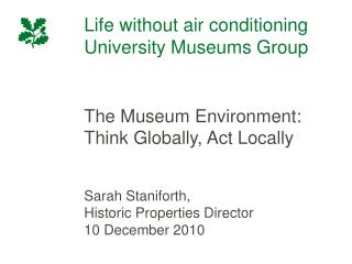 Life without air conditioning University Museums Group