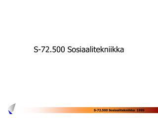 S-72.500 Sosiaalitekniikka
