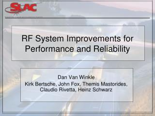 RF System Improvements for Performance and Reliability