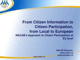 From Citizen Information to  Citizen Participation,  from Local to European