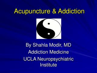 Acupuncture & Addiction