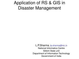 Application of RS & GIS in Disaster Management
