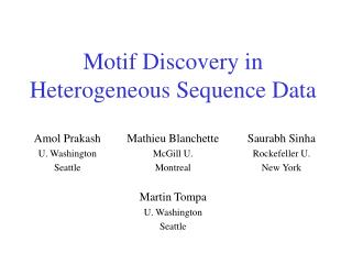 Motif Discovery in Heterogeneous Sequence Data