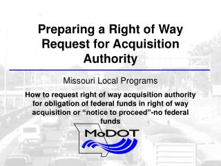 Preparing a Right of Way Request for Acquisition Authority Missouri Local Programs