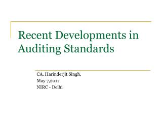 Recent Developments in Auditing Standards
