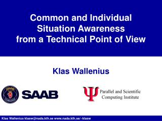 Common and Individual Situation Awareness from a Technical Point of View