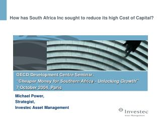 How has South Africa Inc sought to reduce its high Cost of Capital?