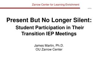 Present But No Longer Silent: Student Participation in Their Transition IEP Meetings