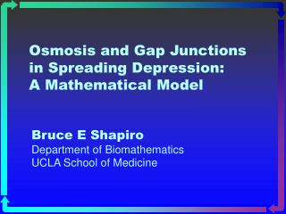 Osmosis and Gap Junctions in Spreading Depression: A Mathematical Model
