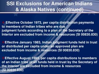 SSI Exclusions for American Indians & Alaska Natives (continued)