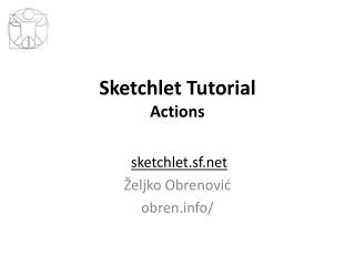 Sketchlet Tutorial Actions