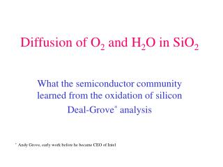Diffusion of O 2  and H 2 O in SiO 2