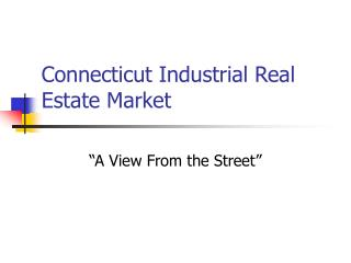 Connecticut Industrial Real Estate Market