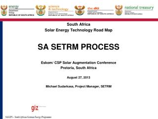 South Africa Solar Energy Technology Road Map SA SETRM PROCESS