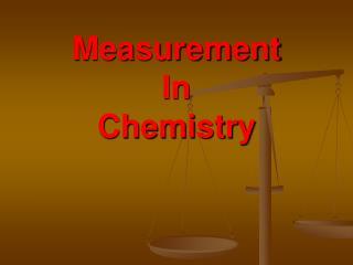 Measurement In Chemistry