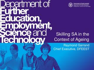 Skilling SA in the Context of Ageing