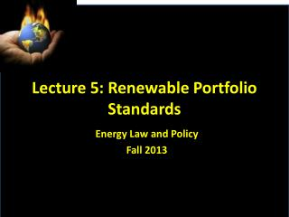 Lecture 5: Renewable Portfolio Standards