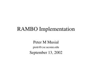 RAMBO Implementation