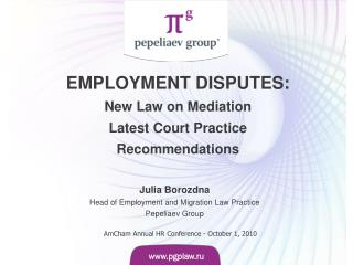 Julia Borozdna Head of Employment and Migration Law Practice  Pepeliaev Group