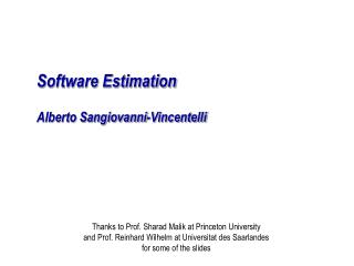 Software Estimation Alberto Sangiovanni-Vincentelli