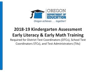 Purposes of the Kindergarten Assessment