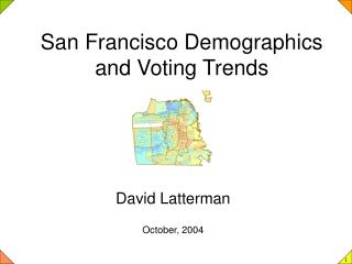 San Francisco Demographics and Voting Trends